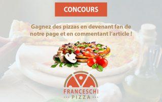 Jeu-Concours Franceschi Pizza